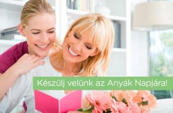 Anyák Napja – Állítsd meg egy kicsit az időt.